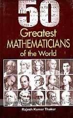 50 greatest mathematicians of the world /