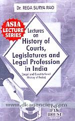Lectures on history of courts, legislatures & legal profession /