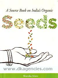 A source book on India's organic seeds /
