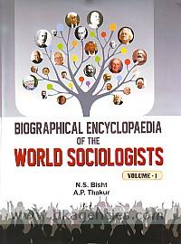 Biographical encyclopaedia of the world sociologists /