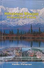 Himalayan mosque :  perspective of Sikkim /
