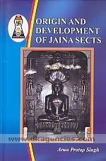 Origin and development of Jaina sects /