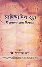 Rishibhashit sutra :  Isibhasiyaim suttaim /