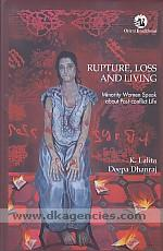 Rupture, loss and living :  minority women speak about post-conflict life /