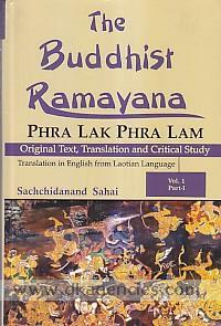 The Buddhist Ramayana =  Phra Lak Phar Lam : original text, translation and critical study /