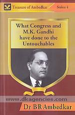 What Congress and Gandhi have done to the untouchables /