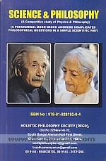 Science & philosophy :  a comparitive study of physics & philosophy : a phenomenal book which answers complicated philosophical questions in a simple scientific way /