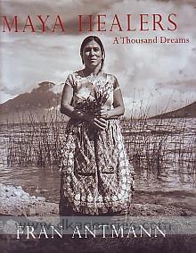 Maya healers :  a thousand dreams /