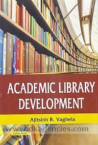 Academic library development /