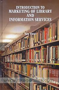 Introduction to marketing of library and information services /