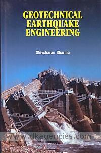 Geotechnical earthquake engineering /