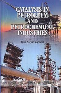 Catalysis in petroleum and petrochemical industries /