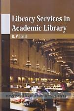 Library services in academic library /
