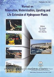 Manual on renovation, modernisation, uprating and life extension of hydropower plants /