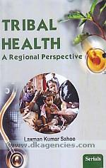 Tribal health :  a regional perspective /