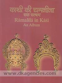 Kasi ki Ramalila, an album =  Ramalila in Kasi, an album /