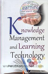 Knowledge management and learning technology /