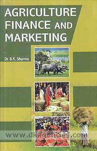 Agriculture finance and marketing /