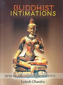 Buddhist intimations /