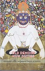 Old demons new deities :  contemporary stories from Tibet /