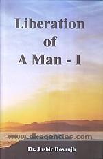 Liberation of a man /