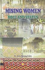 Mising women :  role and status /