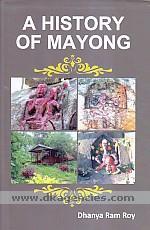 A history of Mayong /