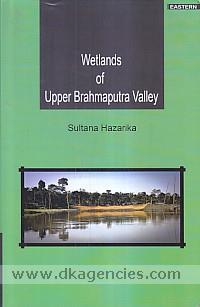Wetlands of Upper Brahmaputra Vally /