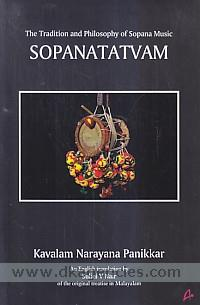 Sopanatatvam :  the tradition and philosophy of sopana music /