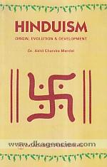 Hinduism :  origin, evolution & development /