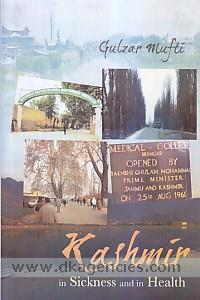 Kashmir in sickness and in health /