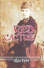 Red cactus :  the life of Anna Kingsford /