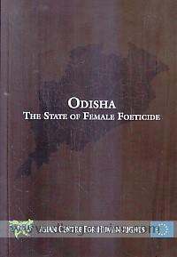 Odisha :  the state of female foeticide.