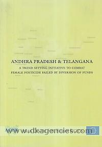 Andhra Pradesh & Telangana :  a trend setting initiative to combat female foeticide failed by diversion of funds.