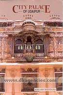 City palace of Udaipur :  historical view and a guide /