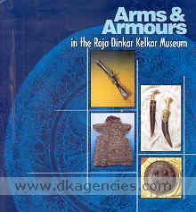 Arms & armours in the Dinkar Kelkar Museum.