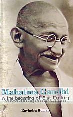 Mahatma Gandhi in the beginning of twenty-first century /