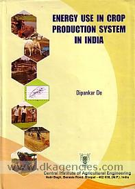 Energy use in crop production system in India /