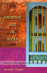 A journey out of India /