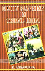 Family planning in tribal India /