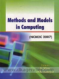 Proceedings of National Conference on Methods and Models in Computing (NCM2C 2007) /