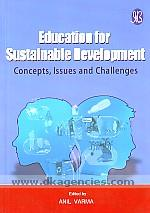 Education for sustainable development :  concepts, issues and challenges /